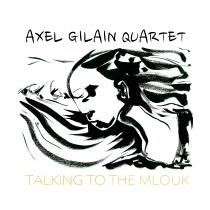 AXEL GILAIN QUARTET (BE)