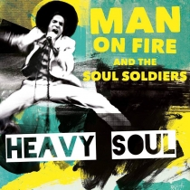 MAN ON FIRE & THE SOUL SOLDIERS (BE)